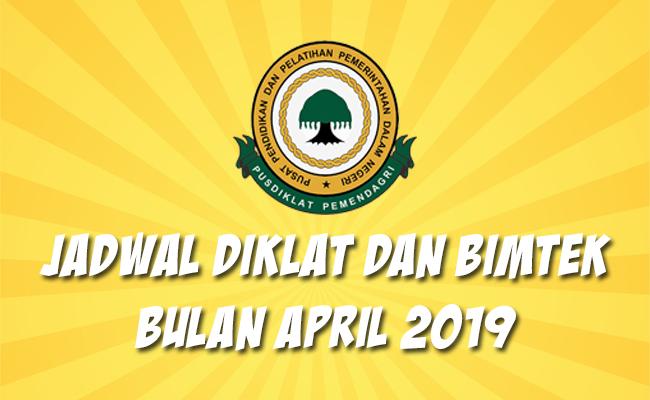 Jadwal Bimtek Pemendagri April 2019