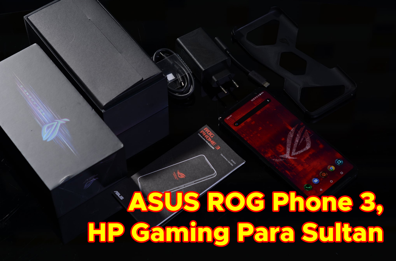 ASUS ROG Phone 3, HP Gaming Para Sultan